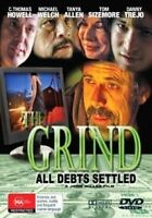The Grind - All Debts Settled ( DVD ) MEXICAN MOB MOVIE - THRILLER - REGION 4