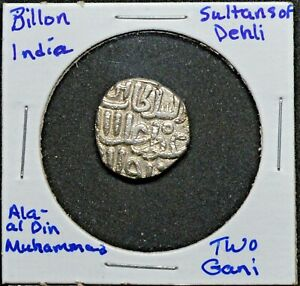Mughal, Delhi Sultanate, Ala-al-Din Muhammad, 2 Ghani, Billion