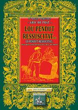 Lou Pendut ressuscitat, œuvres gasconnes de Gric de Prat