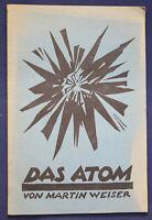 Original Prospekt von Weiler Das Atom 1922 Forschung Geschichte Technik sf