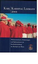 Karl Kardinal Lehmann - Dokumentationen, Erinnerungen und Informationen - 2001