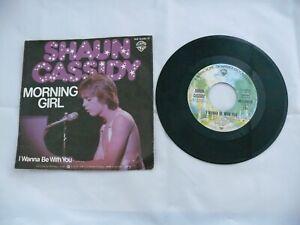 "Shaun Cassidy - Morning Girl - I Wanna Be With You - 7"" Single 7819"