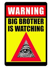 BIG BROTHER WATCHING Sign..Keep the Criminals Away..Aluminum..NO RUST EYE DD#257