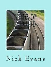 Seeds of Discord by Nick Evans (2014, Paperback)