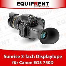Sunrise 3-fach Displaylupe / Viewfinder ohne kleben! Für Canon EOS 750D (EQ939)