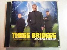 THREE BRIDGES STAND YOUR GROUND 2004 11 TRK CD RELIGIOUS CHRISTIAN GOSPEL HTF