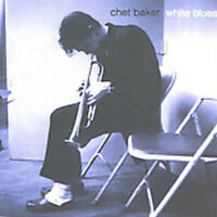 Chet Baker - White Blues [New CD]
