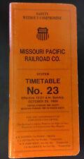 Missouri Pacific Employee Timetable #23 - Oct 1984 (UP Rail ETT) East, West, Sou