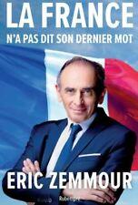 Neuf - La France n'a pas dit son dernier mot - Eric Zemmour - Livre broché