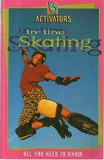 Activators - IN-LINE SKATING - Philippa Perry - All you need to know - p/b