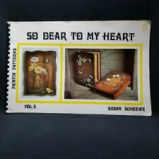 Vintage Susan Scheewe Vol. 5 So Dear To My Heart Paintin Patterns 1973