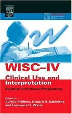 WISC-IV Clinical Use and Interpretation: Scientist-Practitioner-ExLibrary