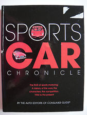 SPORTS CAR CHRONICLE ~ EDITORS OF CONSUMER GUIDE - 1946 to present