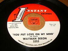 WAYMAN DIXON - YOU PUT LOVE ON MY MIND - IT'S NO FUN  / LISTEN - RNB POPCORN