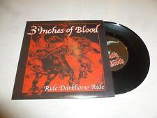 "3 INCHES OF BLOOD - Ride Darkhorse Ride - Scarce UK 2-track 7"" vinyl single"
