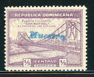 DOMINICAN REPUBLIC MNG Specimen MUESTRA: Scott #289 ½c San Rafael Bridge $$$