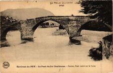 CPA  Environs du Puy - Le Pont de la Chartreuse -Curieux Pont cintré sur(588776)
