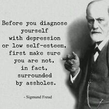 "Hilarious Quote Funny Self Esteem Depression Social Anxiety Sigmund 3"" Sticker"