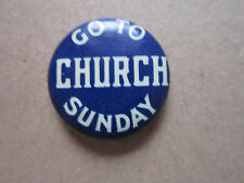 Go To Church Sunday Whitehead & Hoag Pin Badge Hat Tie Lapel Button