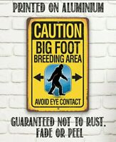 "Tin metal sign 8""x12"" (Caution Big Foot Breeding Area) Indoor/Outdoor Decor"