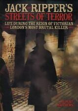 Jack the Ripper's Streets of Terror: Life During the Reign of Victorian London's