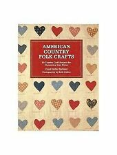 American Country Folk Crafts : Fifty Country Craft Projects for Decora