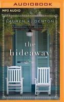 The Hideaway by Lauren K Denton: New Audiobook
