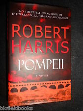 SIGNED; Pompeii by Robert Harris (Hardback, 2003-1st) Ancient Roman Novel