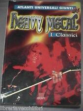 HEAVY METAL I Classici Luca Signorelli Giunti Atlanti Universali 2000 Musica di