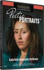 GABRIELA GONZALEZ DELLOSSO: POETIC PORTRAITS - Art Instruction DVD