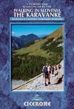 Walking in Slovenia: The Karavanke (Cicerone Walking Guide) by Roy Clark, Justi