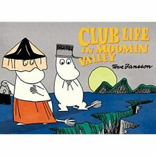 Club Life in Moomin Valley - Flexibound NEW Tove Jansson (A 17-May-16