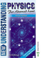 New Understanding Physics for Advanced Level - Core Book and Course Study Guide: