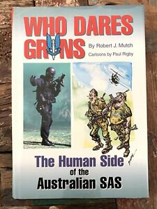Who Dares Grins Human Side Of Australian SAS Paul Rigby Signed To Kim Beazley!