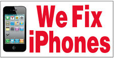 WE FIX IPHONES Vinyl Banner Sign (repair) 2X4 ft wb