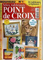 MES TABLEAUX POINT DE CROIX N°01 - NATURES MORTES / VOYAGE / LOISIRS / ENFANTS