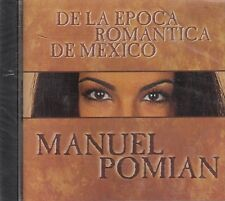 Manuel Pomian De La Epoca Romantica De Mexico  CD Nuevo sealed
