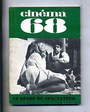 CINÈMA 68-Le Guide Du Spectateur N. 125#Federation Francaise des Cinè Clubs 1968