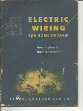 ELECTRIC WIRING FOR HOME OR FARM SEARS ROEBUCK 1947