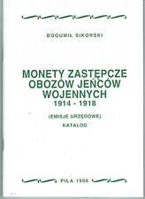 Bogumil Sikorski, Notmünzen der Kriegsgefangenenlager 1914-1918