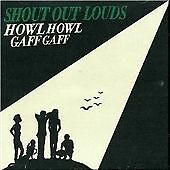 Shout Out Louds - Howl Howl Gaff Gaff (2005)