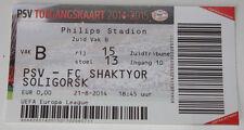 Ticket for collectors EL PSV Eindhoven Shaktyor Soligorsk 2014 Holland Belarus