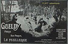 PUBLICITE GUELDY PARFUM LA FEUILLERAIE BOIS SACRE ANTAR DE 1918 FRENCH AD PUB