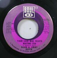 Soul 45 David & Jimmy Ruffin - Your Love Was Worth Waiting For / Stand By Me On