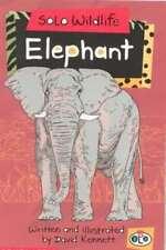 Solo Wildlife: Elephant (Solo wildlife), New, David Kennett Book