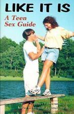 Like It Is: A Teen Sex Guide