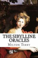 Sibylline Oracles, Paperback by Terry, Milton S., Brand New, Free shipping in...