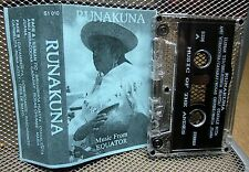 RUNAKUNA Music From the Andes cassette tape Equator 1980s Maria Juana