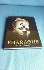 The Pharaohs by Joyce A. Tyldesley (2009, Hardcover)