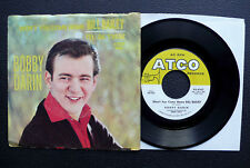 "7"" Bobby Darin - Bill Bailey/ I'll Be There - US ATCO w/ Pic"
